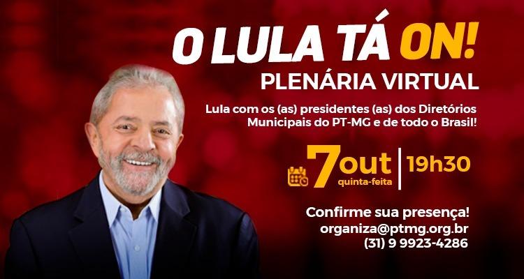 O LULA TA ON - PTMG